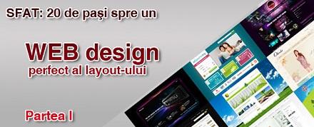 20 de paşi spre un WEB design perfect al layout-ului. Partea I