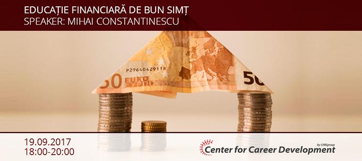 Seminar gratuit: Educație financiară de bun simț