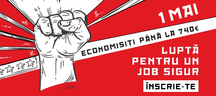 De acest 1 Mai lupta pentru un job sigur!