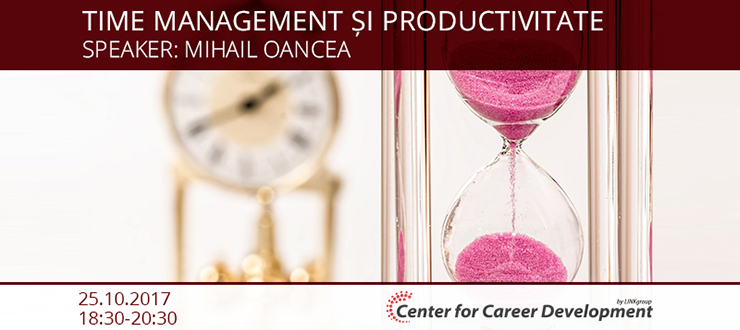 Seminar gratuit: Time management și Productivitate