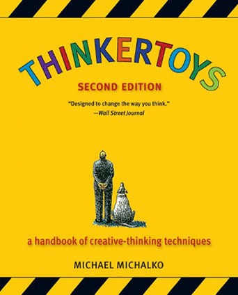Book: Thinkertoys: A handbook of creative-thinking techniques